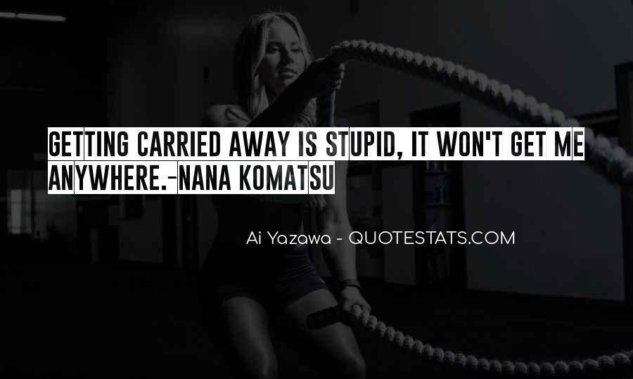 Komatsu's Quotes #803796