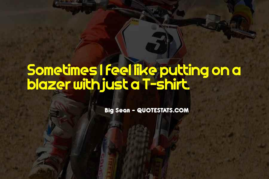 Quotes About T Shirt #136214