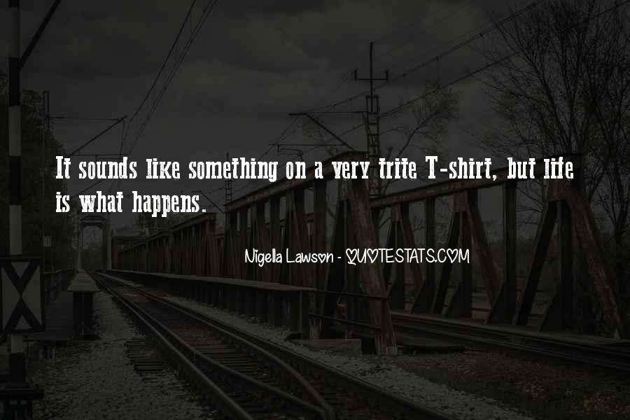 Quotes About T Shirt #198325