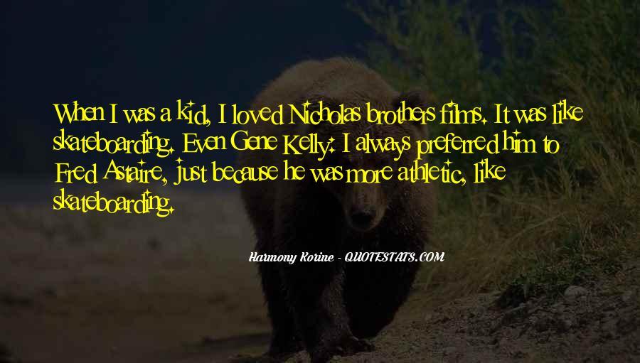 Korine's Quotes #1392596