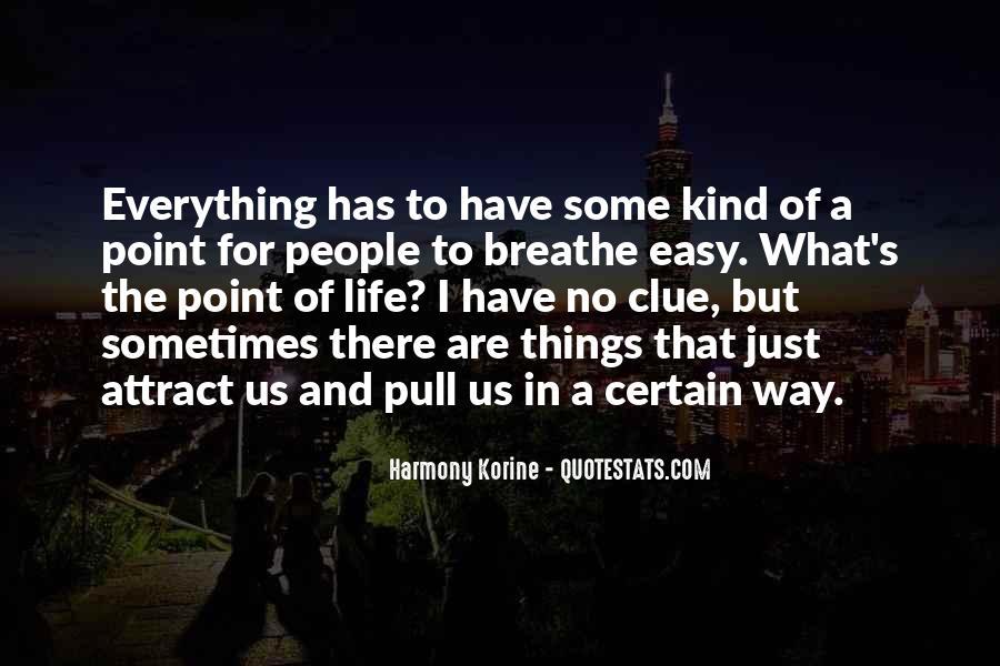 Korine's Quotes #1442507