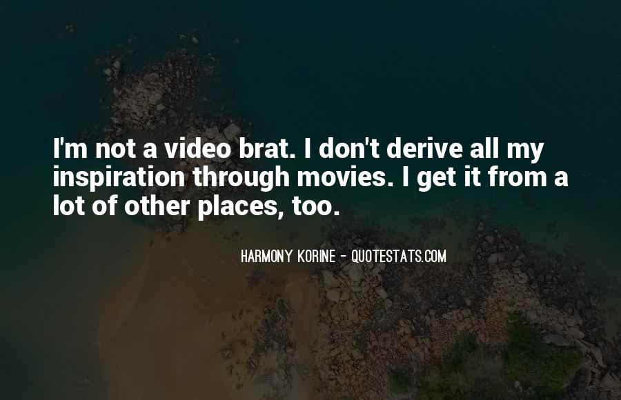 Korine's Quotes #334015