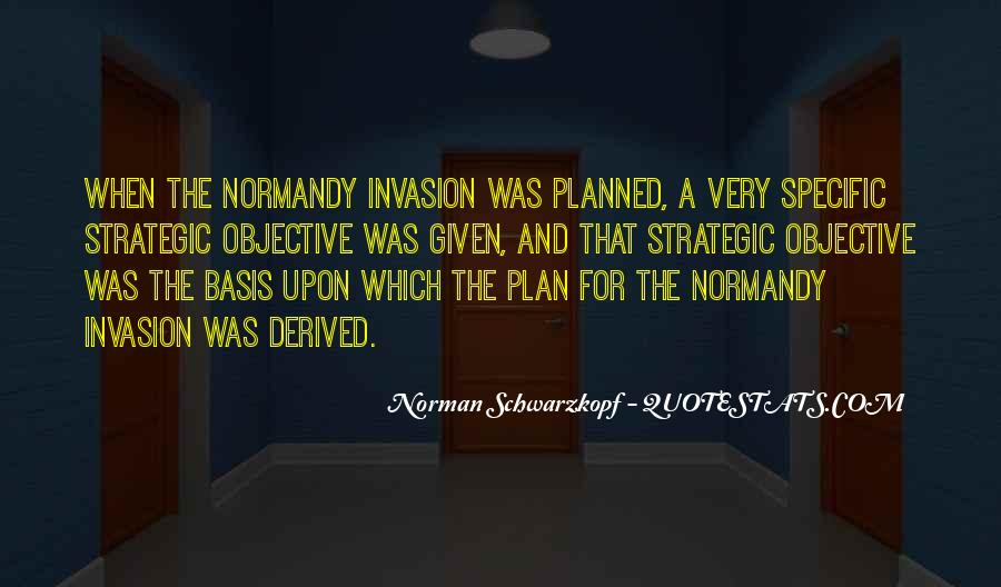 Quotes About The Invasion Of Normandy #603727