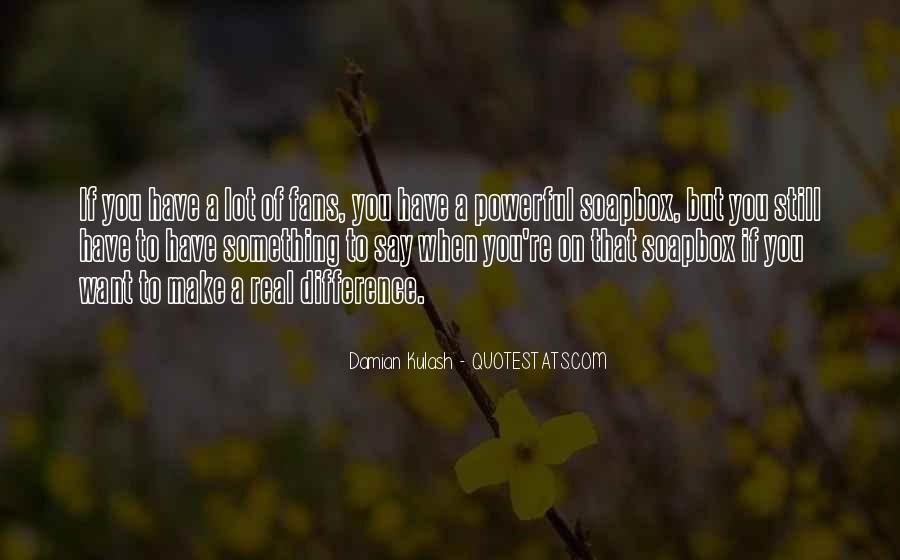 Kulash Quotes #1176504