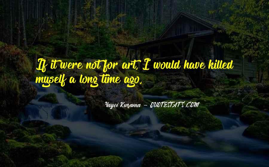 Kusama's Quotes #1277012