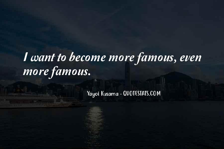 Kusama's Quotes #1318949