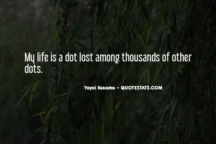 Kusama's Quotes #1829437