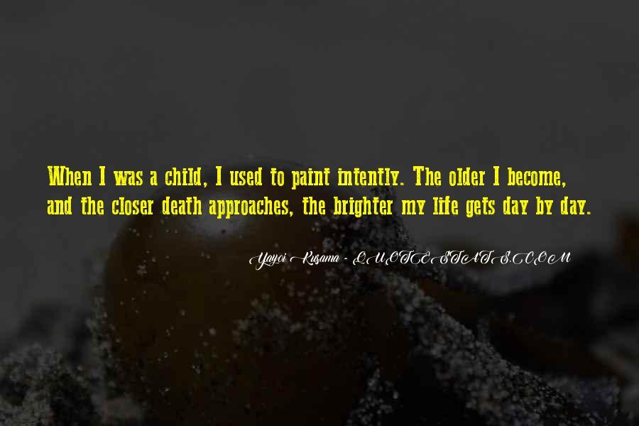 Kusama's Quotes #1838120