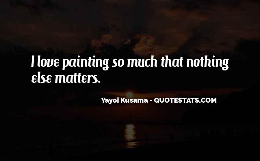 Kusama's Quotes #500865