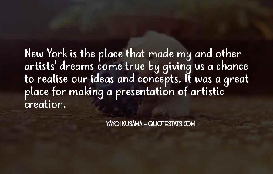 Kusama's Quotes #788607