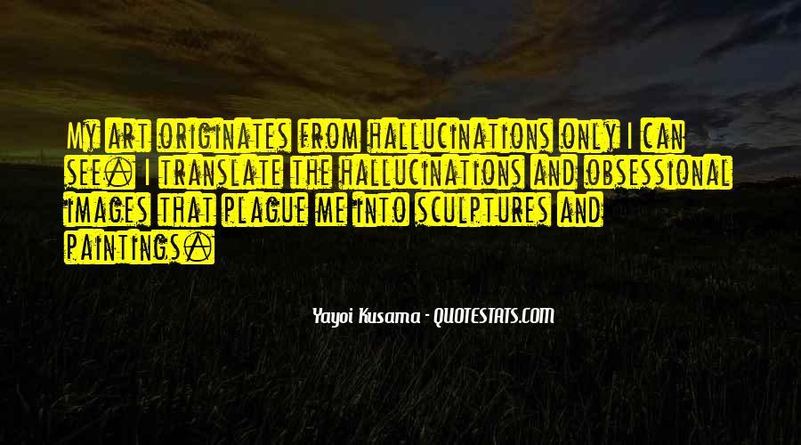 Kusama's Quotes #846292