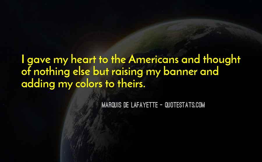 Lafayette's Quotes #1253401
