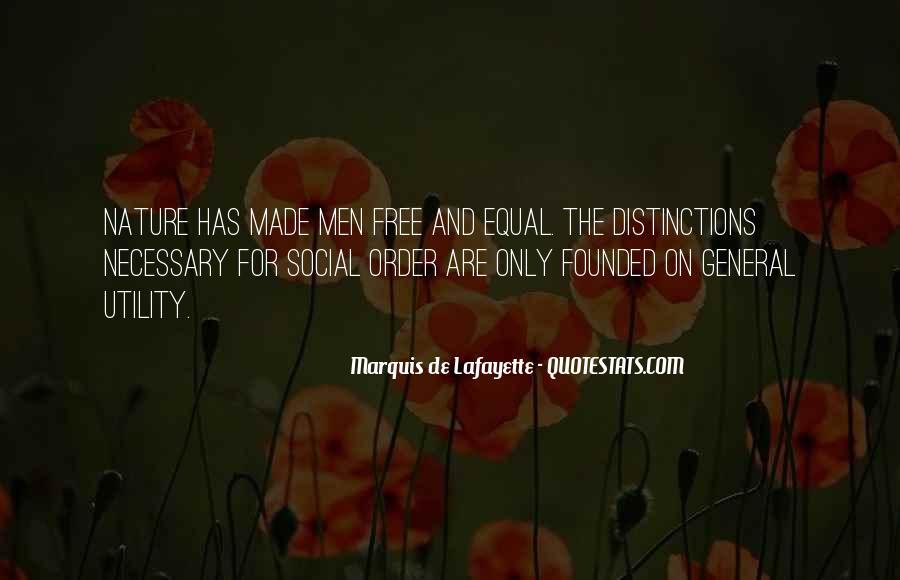 Lafayette's Quotes #1345028