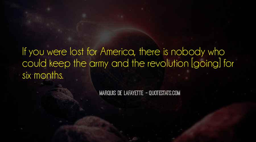 Lafayette's Quotes #1363205