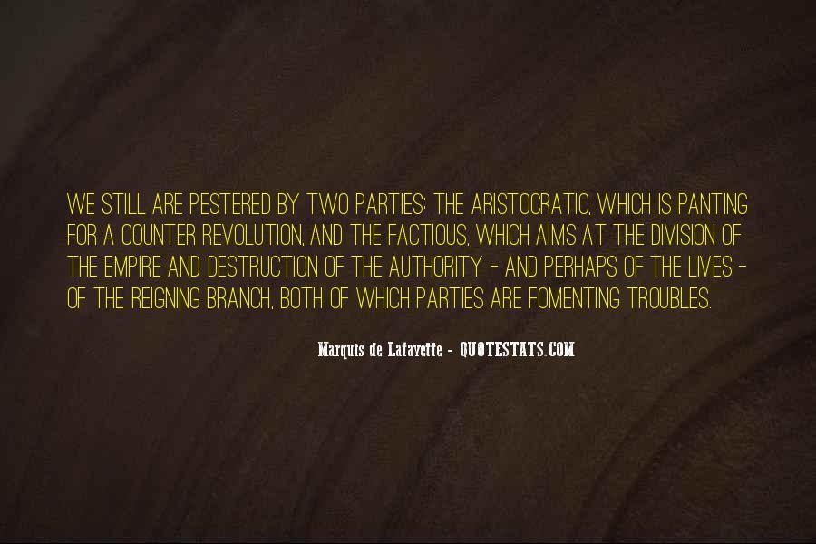 Lafayette's Quotes #1415469