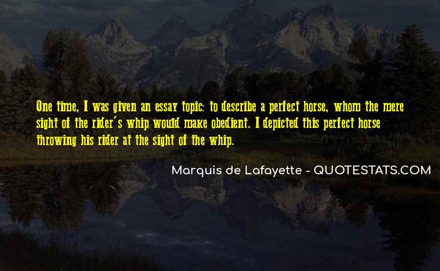 Lafayette's Quotes #1547703
