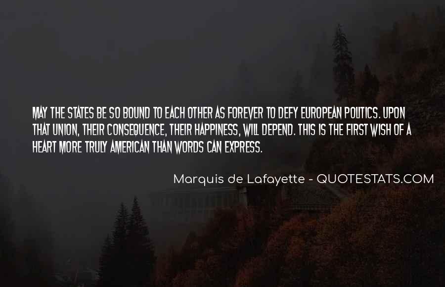 Lafayette's Quotes #1592598