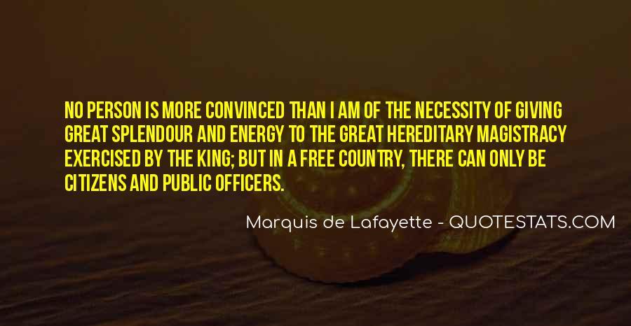 Lafayette's Quotes #221445