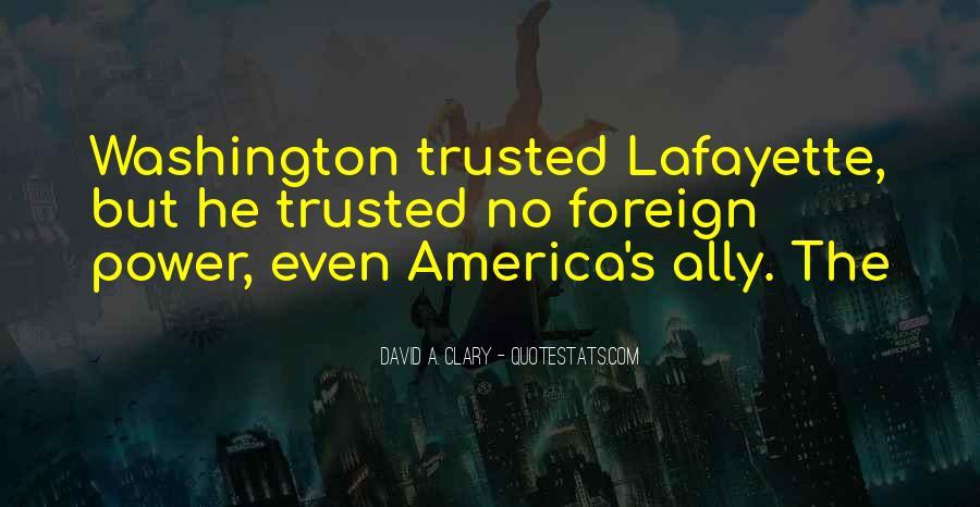 Lafayette's Quotes #235827