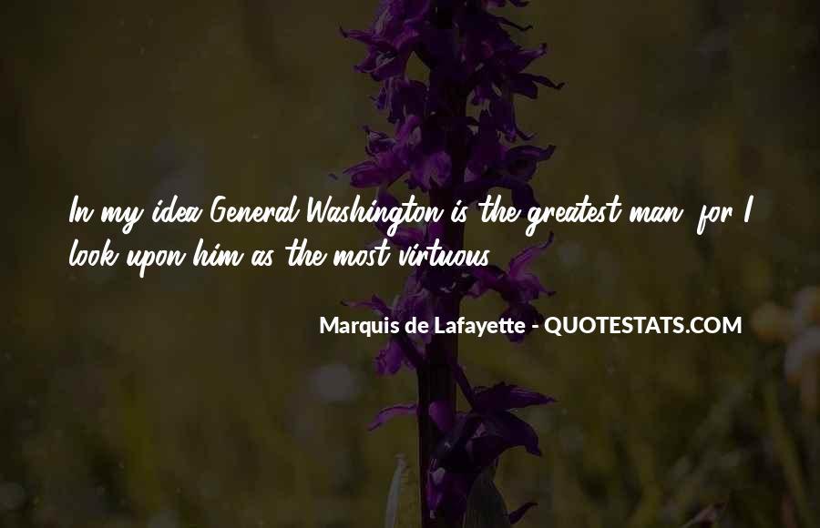 Lafayette's Quotes #396638