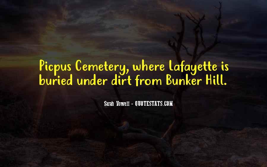 Lafayette's Quotes #498849
