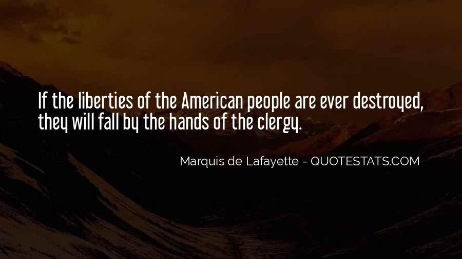 Lafayette's Quotes #71098