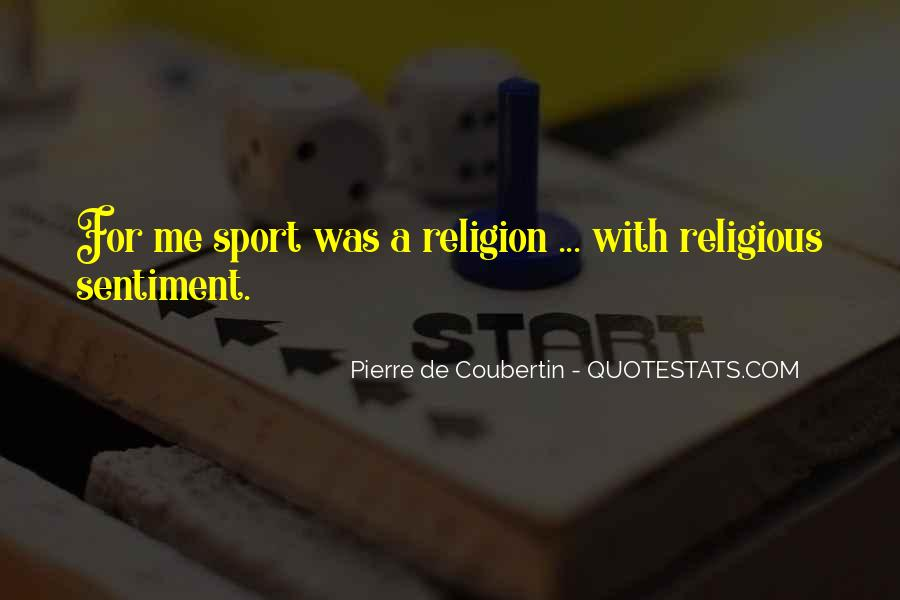 Quotes About Religion And Sports #1134985