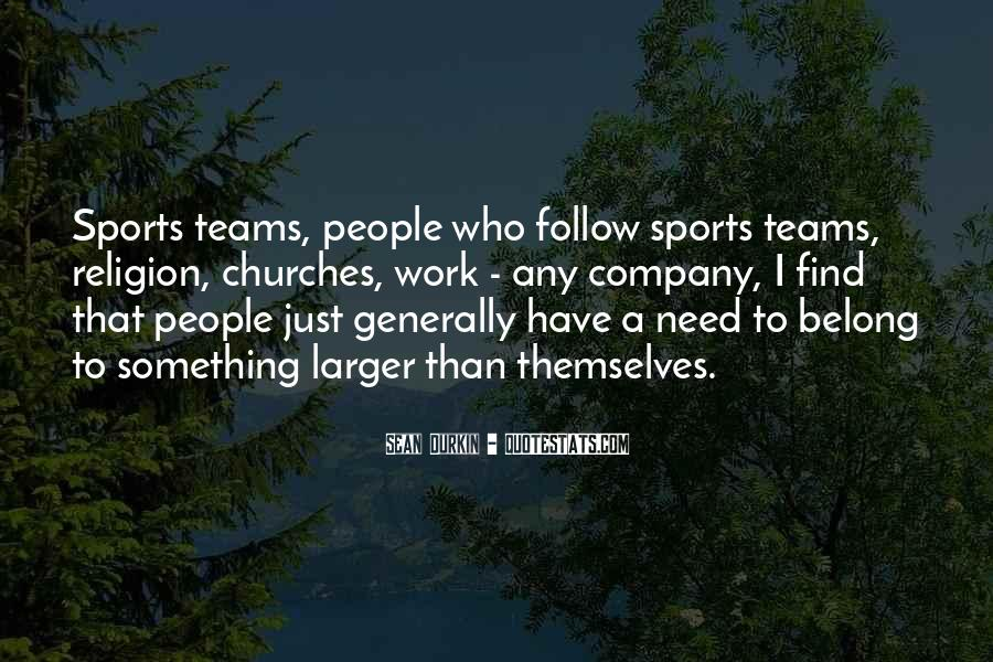 Quotes About Religion And Sports #607464