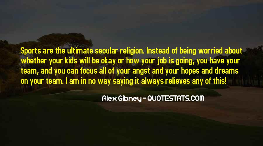 Quotes About Religion And Sports #723309