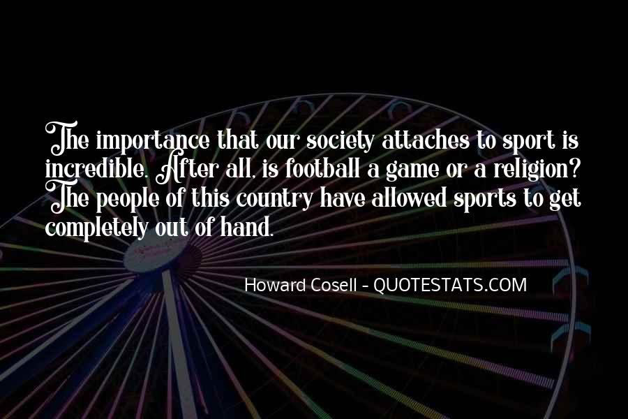 Quotes About Religion And Sports #835092