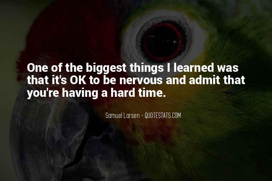 Larsen's Quotes #1256821