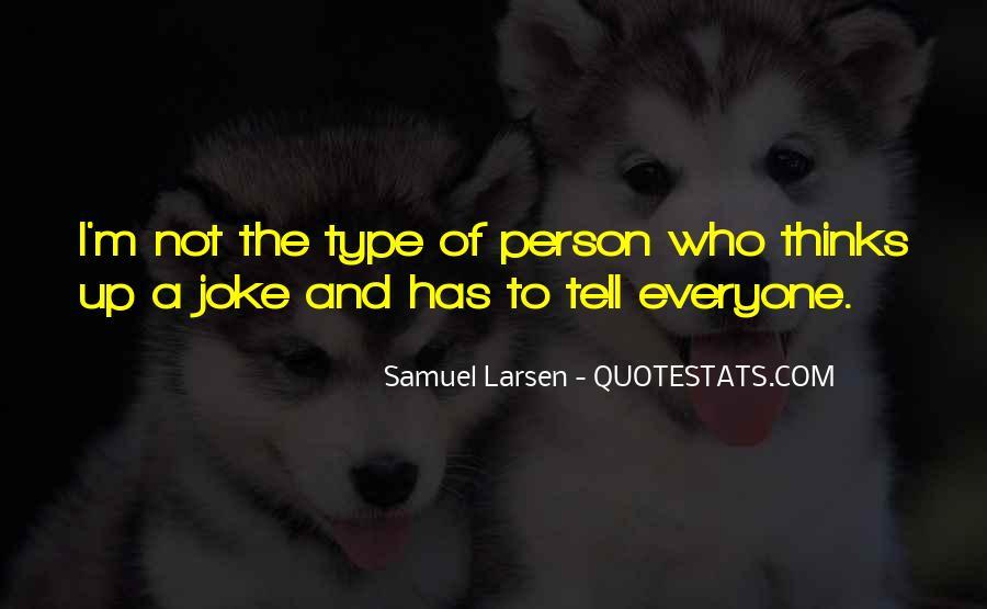 Larsen's Quotes #167694