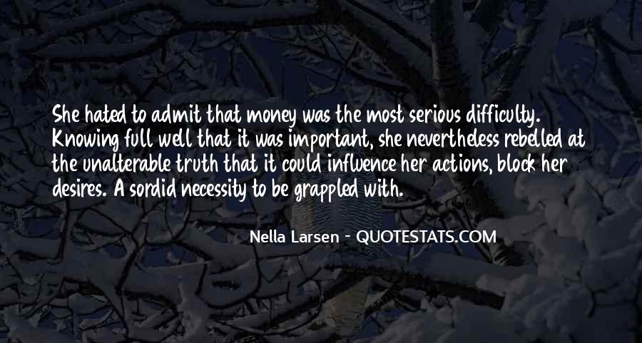Larsen's Quotes #472121