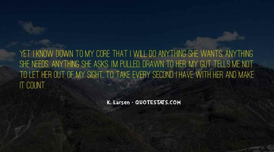 Larsen's Quotes #483260
