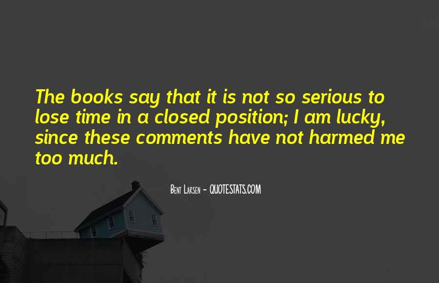 Larsen's Quotes #549512