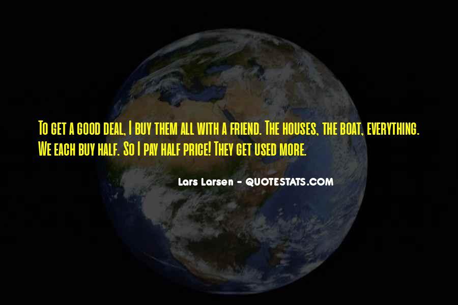 Larsen's Quotes #589940