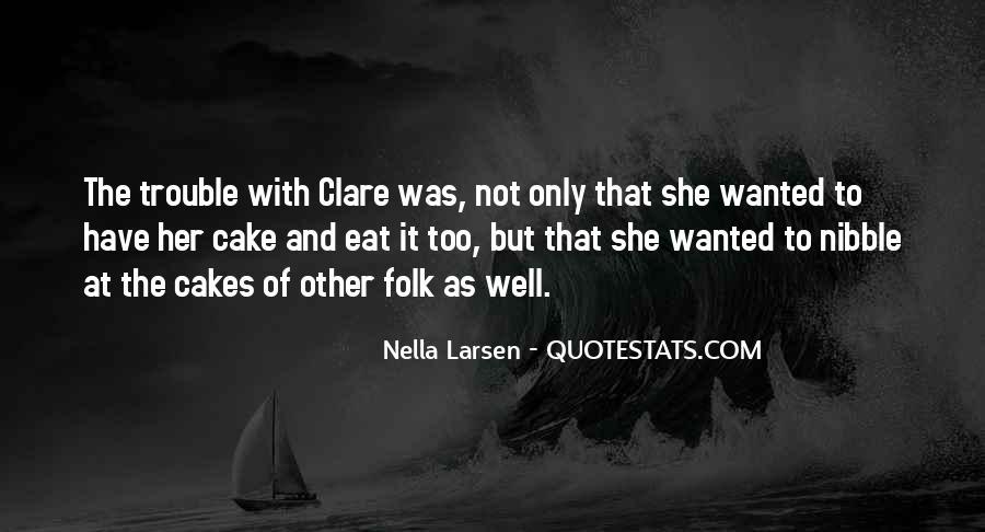 Larsen's Quotes #708255