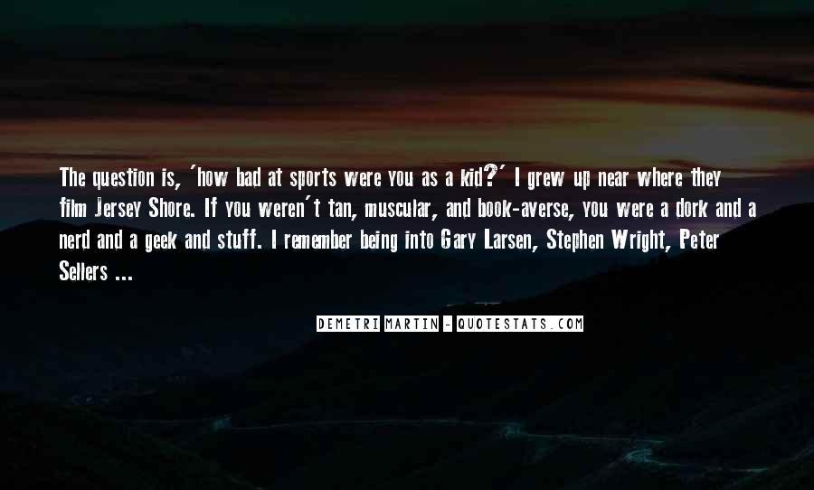 Larsen's Quotes #731045