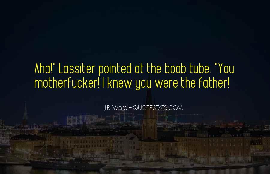 Lassiter's Quotes #1094931