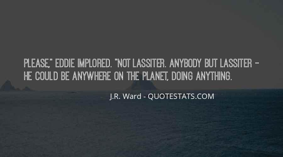 Lassiter's Quotes #776182