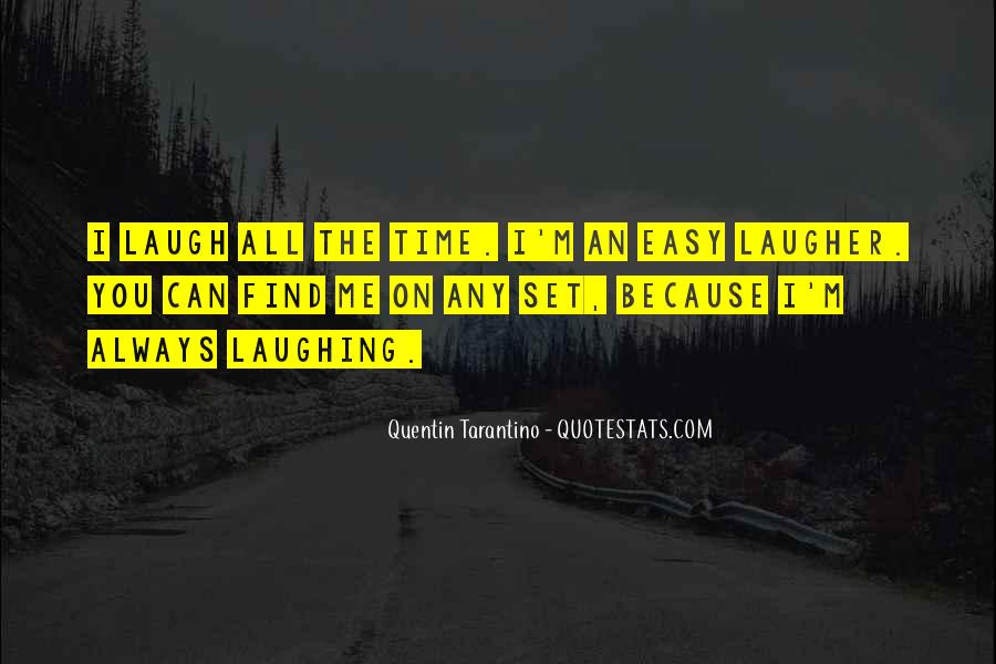 Laugher Quotes #1573859
