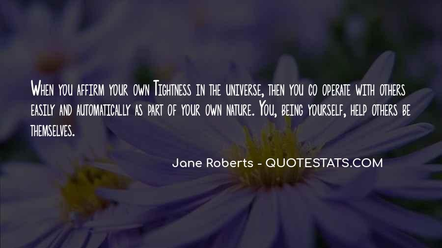 Quotes About Being Part Of The Universe #608063
