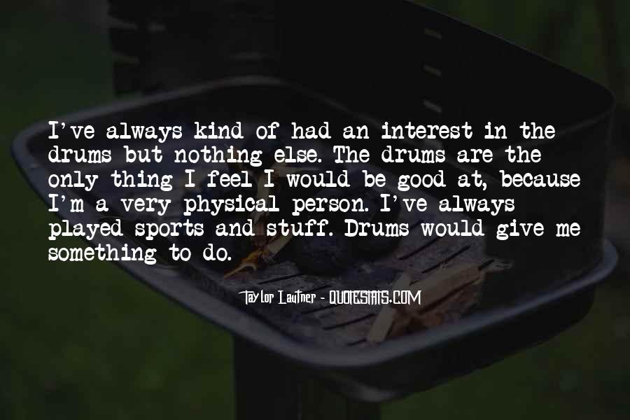 Lautner Quotes #1759136