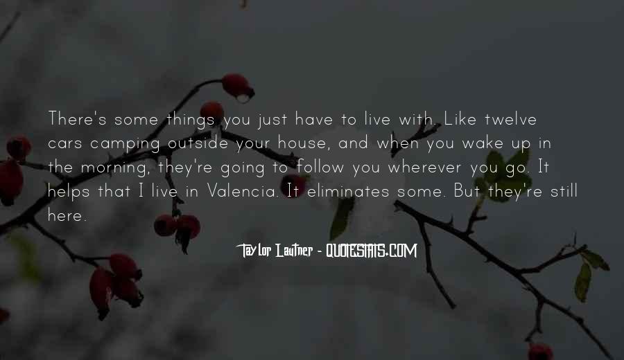 Lautner Quotes #1760462