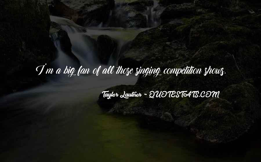 Lautner Quotes #223136