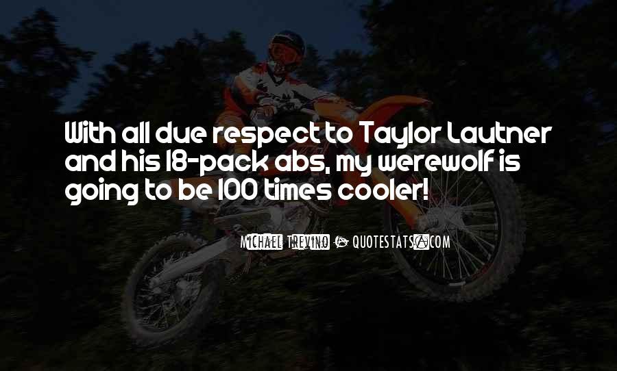 Lautner Quotes #244248
