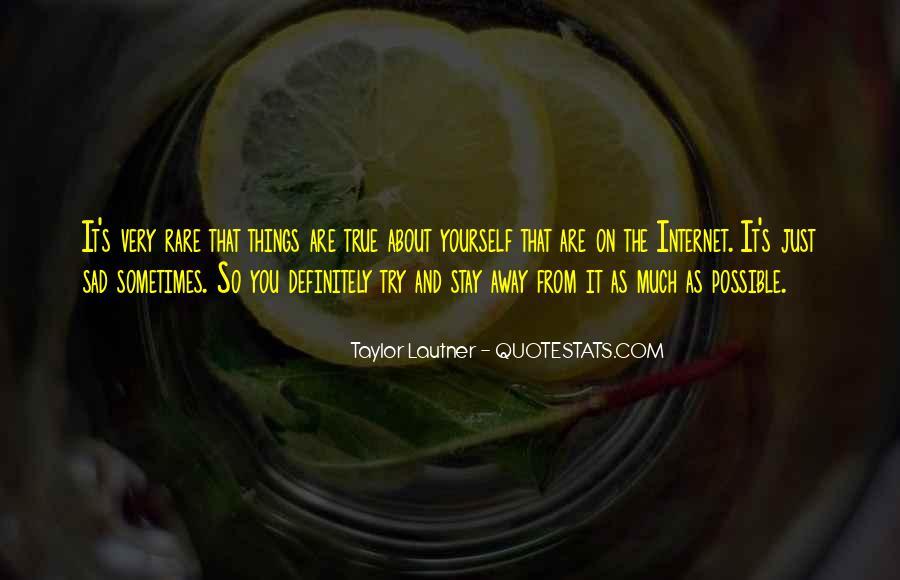 Lautner Quotes #309197