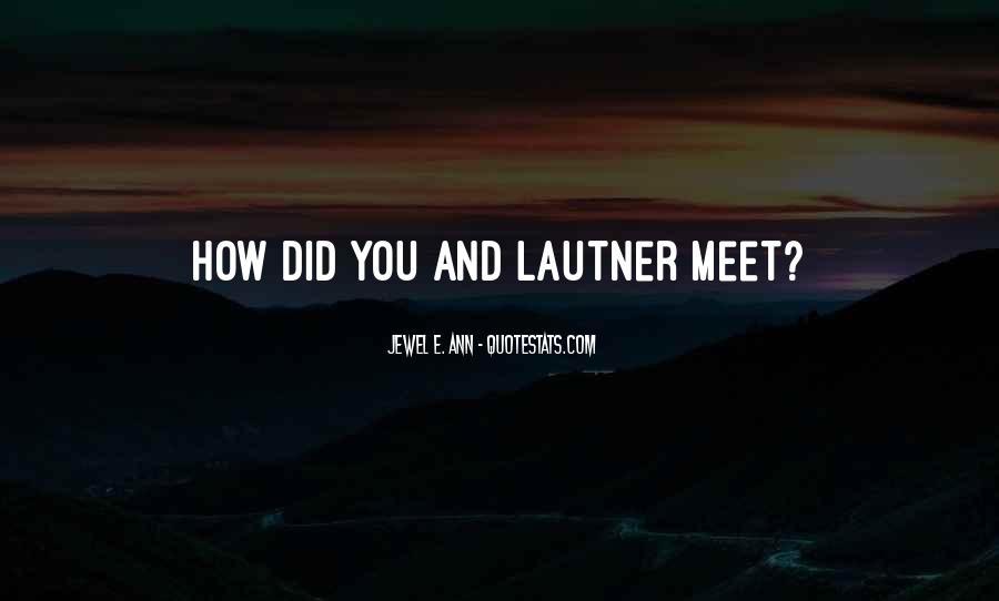 Lautner Quotes #400814