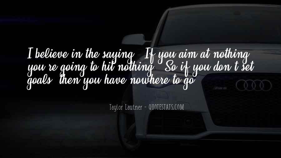 Lautner Quotes #478968