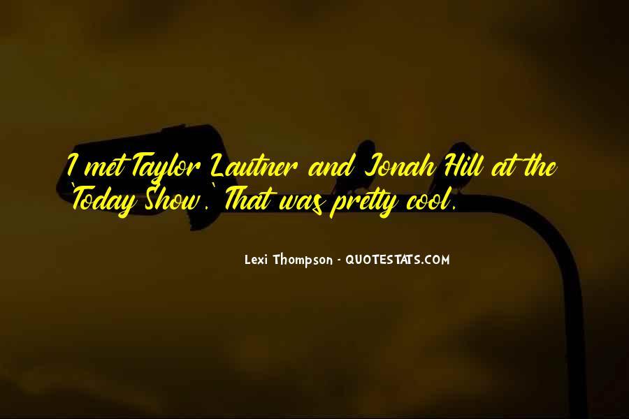 Lautner Quotes #959697